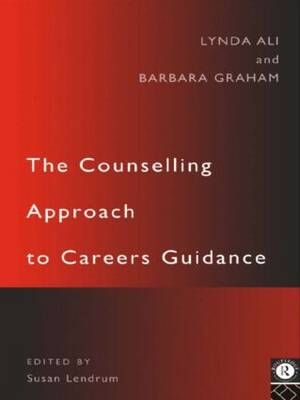 The Counselling Approach to Careers Guidance (Paperback)