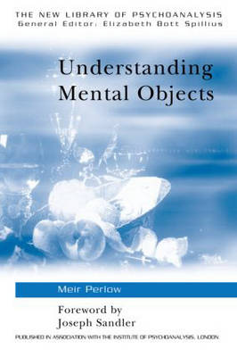 Understanding Mental Objects - New Library of Psychoanalysis (Paperback)