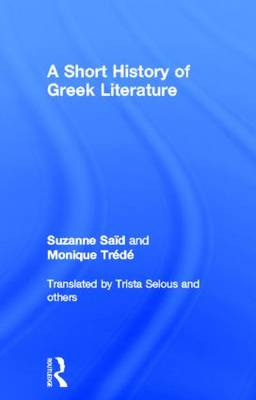 A Short History of Greek Literature (Hardback)