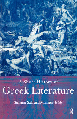 A Short History of Greek Literature (Paperback)