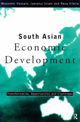 South Asian Economic Development: Transformation, Opportunities and Challenges (Paperback)