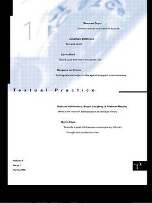 Textual Practice: Volume 9 Issue 1 (Paperback)
