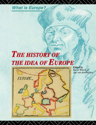 The History of the Idea of Europe - What is Europe? (Paperback)