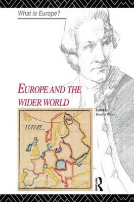 Europe and the Wider World - What is Europe? (Hardback)