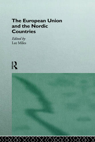 The European Union and the Nordic Countries (Hardback)