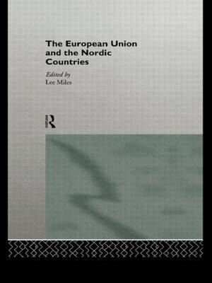 The European Union and the Nordic Countries (Paperback)