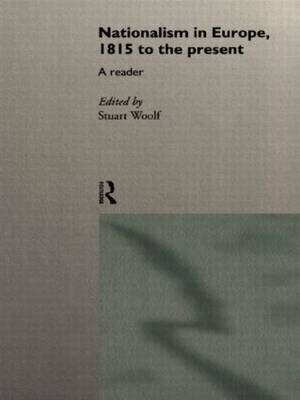 Nationalism in Europe: From 1815 to the Present (Paperback)