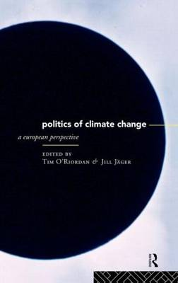 The Politics of Climate Change: A European Perspective (Hardback)