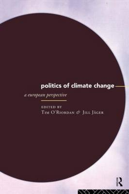 The Politics of Climate Change: A European Perspective (Paperback)
