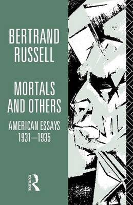Mortals and Others, Volume I: American Essays 1931-1935 (Paperback)