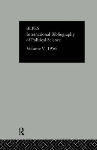 International Bibliography of Political Science: Volume 5 (Hardback)