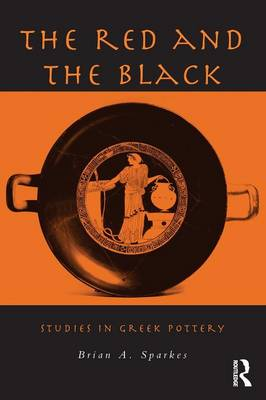 The Red and the Black: Studies in Greek Pottery (Paperback)