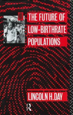 The Future of Low Birth-Rate Populations (Paperback)