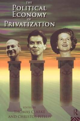 The Political Economy of Privatization (Paperback)