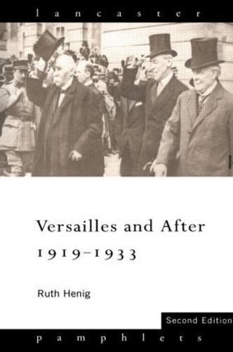 Versailles and After, 1919-33 - Lancaster Pamphlets (Paperback)