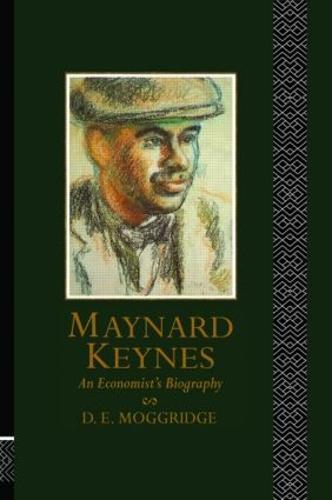 Maynard Keynes: An Economist's Biography (Paperback)