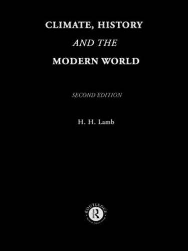 Climate, History and the Modern World (Hardback)