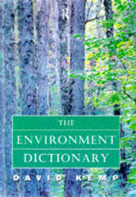 The Environment Dictionary (Paperback)