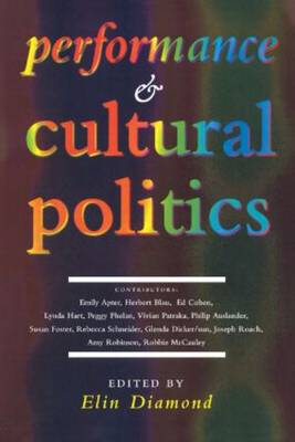 Performance and Cultural Politics (Paperback)