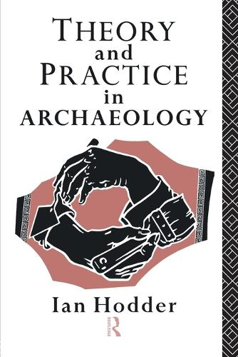 Theory and Practice in Archaeology - Material Cultures (Paperback)