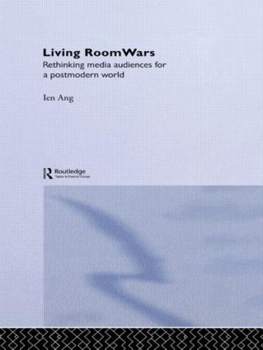 Living Room Wars: Rethinking Media Audiences (Hardback)