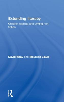 Extending Literacy: Developing Approaches to Non-Fiction (Hardback)
