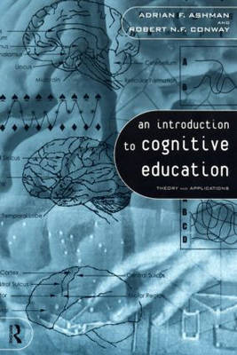 An Introduction to Cognitive Education: Theory and Applications (Paperback)
