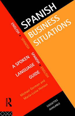 Spanish Business Situations: A Spoken Language Guide (Paperback)