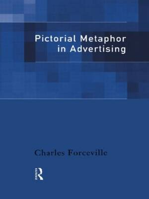 Pictorial Metaphor in Advertising (Hardback)