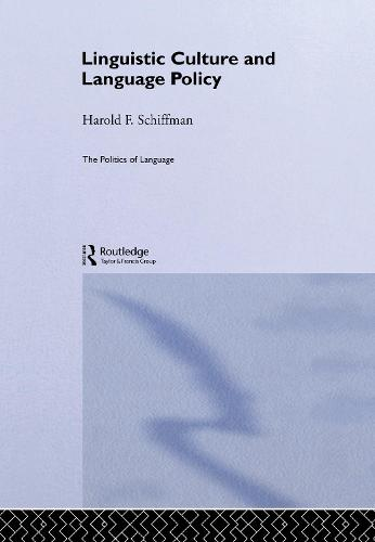 Linguistic Culture and Language Policy - The Politics of Language (Hardback)