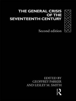 The General Crisis of the Seventeenth Century (Paperback)