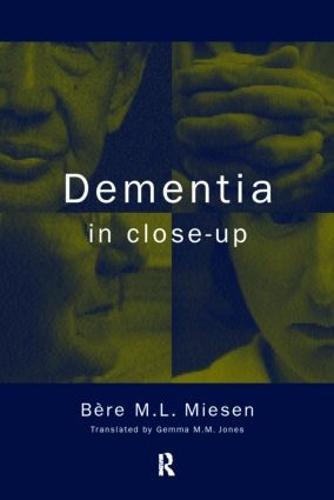Dementia in Close-Up (Paperback)