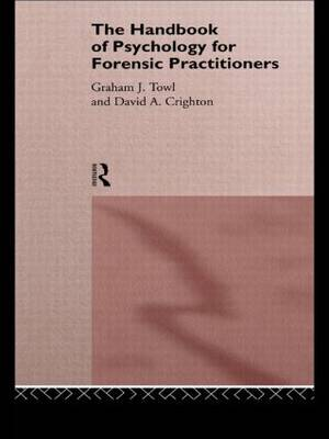 The Handbook of Psychology for Forensic Practioners (Paperback)