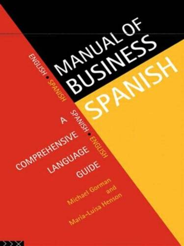 Manual of Business Spanish: A Comprehensive Language Guide (Paperback)