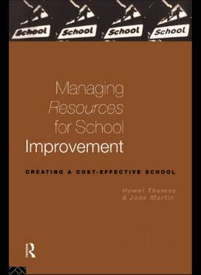 Managing Resources for School Improvement (Paperback)