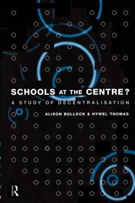 Schools at the Centre (Paperback)