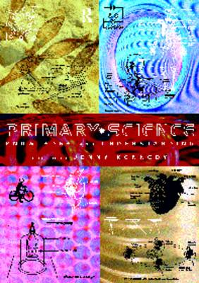 Primary Science: Knowledge and Understanding (Paperback)