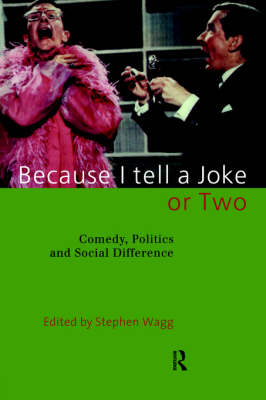 Because I Tell a Joke or Two: Comedy, Politics and Social Difference (Paperback)