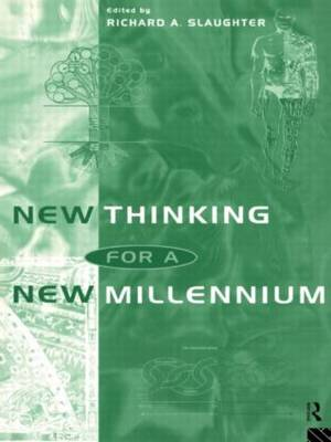 New Thinking for a New Millennium: The Knowledge Base of Futures Studies (Paperback)