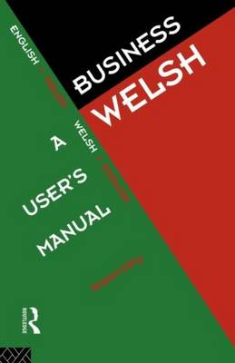 Business Welsh: A User's Manual (Paperback)