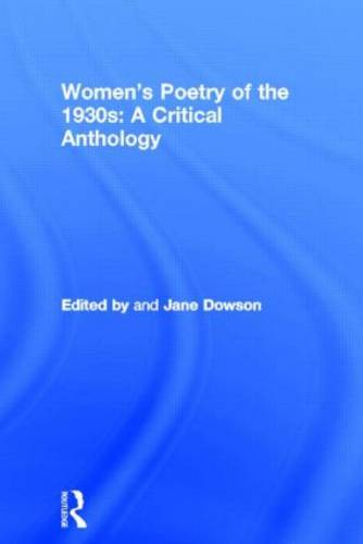 Women's Poetry of the 1930s: A Critical Anthology (Hardback)