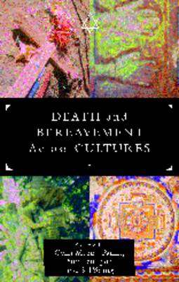 Death and Bereavement Across Cultures (Paperback)
