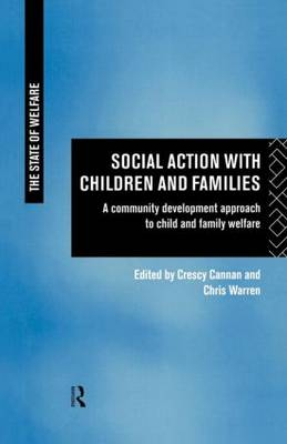 Social Action with Children and Families: A Community Development Approach to Child and Family Welfare (Paperback)