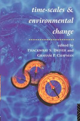 Timescales and Environmental Change (Paperback)