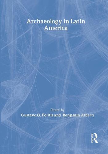 Archaeology in Latin America (Hardback)