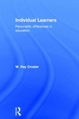 Individual Learners: Personality Differences in Education (Hardback)