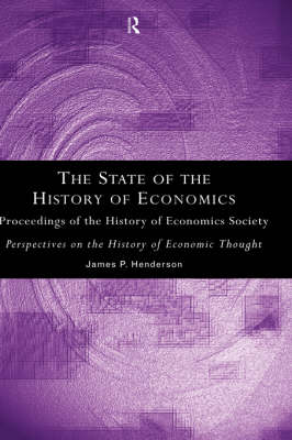 The State of the History of Economics: Proceedings of the History of Economics Society (Hardback)