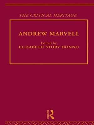 Andrew Marvell: The Critical Heritage (Hardback)