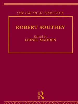 Robert Southey: The Critical Heritage (Hardback)