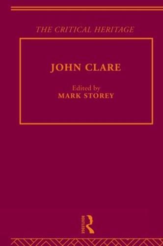 John Clare: The Critical Heritage (Hardback)